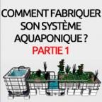 fabriquer-son-systeme-aquaponique-partie-1