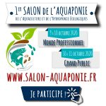 On se retrouve au 1er salon de l'aquaponie en France?